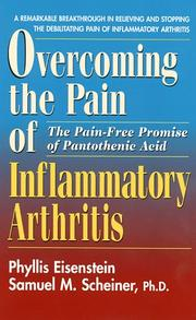 Cover of: Overcoming the Pain and Inflammation of Arthritis