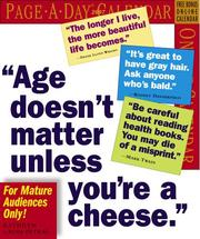 "Cover of: ""Age Doesn't Matter Unless You're A Cheese Calendar 2007 (Page-A-Day Calendars)"