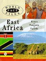 Cover of: East Africa (World Fact Files)