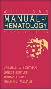 Cover of: Williams Clinical Manual of Hematology