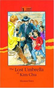 Cover of: The Lost Umbrella of Kim Chu (Oxford Progressive English Readers, Level 1)