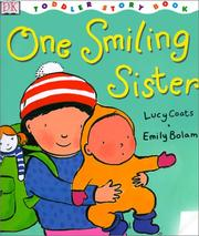 Cover of: One Smiling Sister (DK Toddler Story Books)