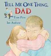 Cover of: Tell Me One Thing, Dad