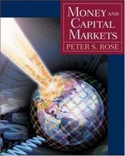 Cover of: Money and Capital Markets + Standard and Poor's Educational Version of Market Insight + Ethics in Finance Powerweb