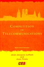 Cover of: Competition in Telecommunications (The Munich Lectures)