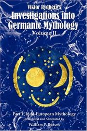 Cover of: Viktor Rydberg's Investigations into Germanic Mythology, Volume II, Part 1: Indo-European Mythology