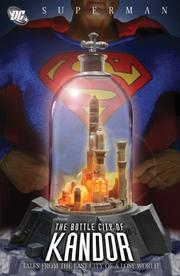 Cover of: Superman: Bottle City of Kandor
