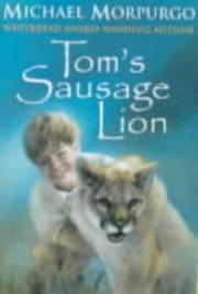 Cover of: Tom's Sausage Lion (Cover to Cover)