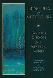 Cover of: Principles of meditation: Eastern wisdom for the Western mind