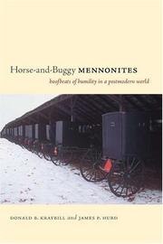 Cover of: Horse-and-Buggy Mennonites: Hoofbeats of Humility in a Postmodern World (Publications of the Pennsylvania German Society: Pennsylvania German History and Culture Series)