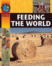 Cover of: Feeding the World (Earth Watch)