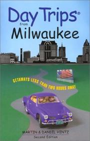 Cover of: Day Trips from Milwaukee, 2nd: Getaways Less than Two Hours Away