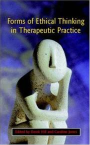 Cover of: Forms Of Ethical Thinking In Therapeutic Practice