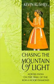 Cover of: Chasing the Mountain of Light