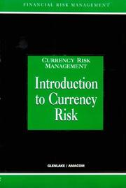 Cover of: Introduction to Currency Risk (Currency Risk Management Series)