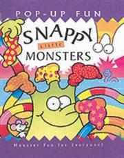 Cover of: Snappy Little Monsters