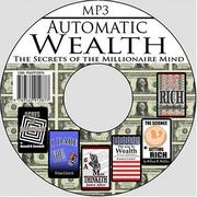 Cover of: Automatic Wealth: The Secrets of the Millionaire Mind--Including