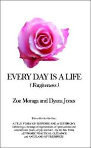 Cover of: Every Day Is a Life (Forgiveness)