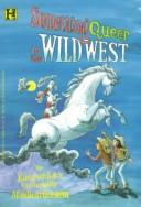 Cover of: Something queer in the Wild West