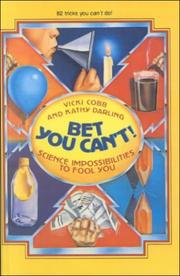 Cover of: Bet You Can'T! Science Impossibilities to Fool You