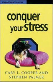 Cover of: Conquer Your Stress (Management Shapers)
