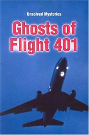Cover of: Ghosts of Flight 401 (Unsolved Mysteries Series)