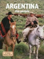 Cover of: Argentina - The People (Lands, Peoples, and Cultures)