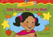 Cover of: Emily Santos, Star of the Week (Learn to Write)
