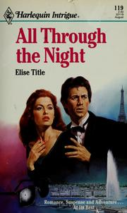 Cover of: All Through The Night (Intrigue, 119)