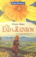 Cover of: The End of the Rainbow (Point Romance)