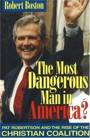 Cover of: The most dangerous man in America?