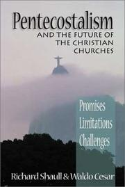 Cover of: Pentecostalism and the Future of the Christian Churches