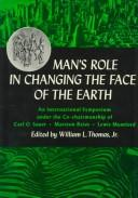 Cover of: Man's Role in Changing the Face of the Earth Volume I
