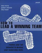 Cover of: How to Lead a Winning Team (Smarter Solutions: the People Pack)