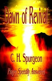 Cover of: The Dawn of Revival (Prayer Speedily Answered)
