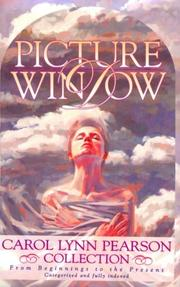 Cover of: Picture window: a Carol Lynn Pearson collection : from Beginnings to the present.