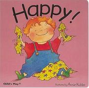 Cover of: Happy! (Kubler, Annie, Best Things.)
