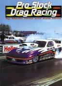 Cover of: Pro Stock Drag Racing