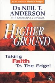 Cover of: Higher Ground: taking faith to the edge!
