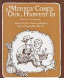Cover of: Merrily Comes Our Harvest in: Poems for Thanksgiving