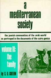 Cover of: A Mediterranean Society: The Jewish Communities of the Arab World as Portrayed in the Documents of the Cairo Geniza, Vol. III