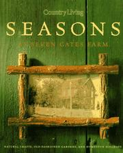 Cover of: Country living seasons at Seven Gates Farm