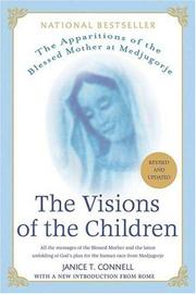 Cover of: The Visions of the Children, Revised and Updated: The Apparitions of the Blessed Mother at Medjugorje