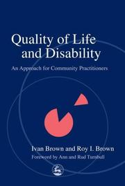 Cover of: QUALITY OF LIFE AND DISABILITY: AN APPROACH FOR COMMUNITY PRACTITIONERS