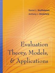 Cover of: Evaluation Theory, Models, and Applications