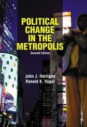 Cover of: Political Change in the Metropolis, Seventh Edition