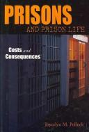 Cover of: Prisons and Prison Life