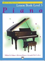 Cover of: Alfred's Basic Piano Course, Lesson Book 5 (Alfred's Basic Piano Library)