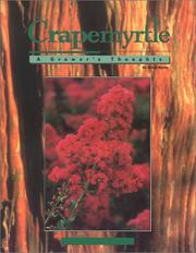 Cover of: Crapemyrtle, A Grower's Thoughts