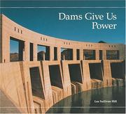 Cover of: Dams give us power